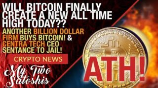 Bitcoin Price Analysis: ATH Will Be Seen This Week! & Another Billion Dollar Co. Buys Bitcoin!