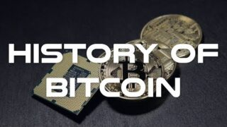 History of Bitcoin  – From the Beginning until Today
