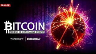 Bitcoin: The End Of Money As We Know it | Documentary Promo