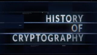 History of Cryptography | A Cointelegraph Documentary